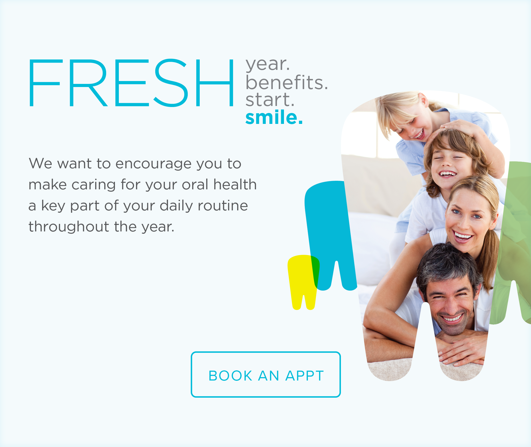 Dentists  of Greeley - Make the Most of Your Benefits